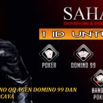 SAHABATQQ.COM AGEN DOMINO QQ AGEN DOMINO 99 DAN POKER ONLINE AMAN DAN TERPERCAYA